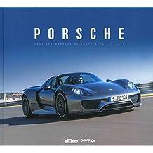 Porsche: Tous les modèles de route depuis 70 ans