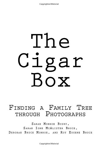 The Cigar Box: Finding a Family Tree through Photographs Box Findings