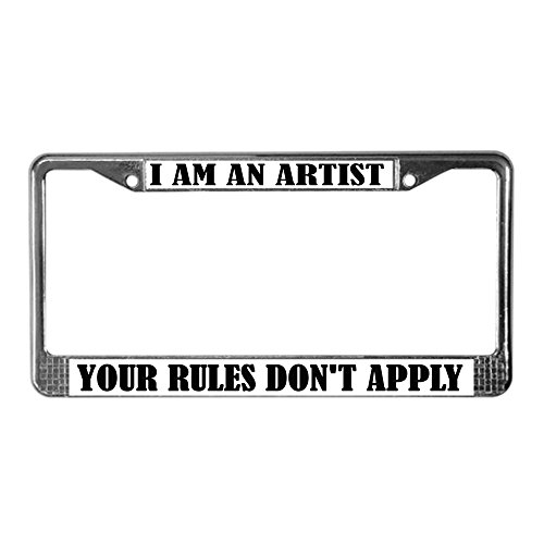 CafePress - Funny I Am An Artist - Chrome License Plate Frame, License Tag Holder