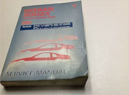 1993 Nissan 300ZX Service Repair Shop Workshop Manual Revised