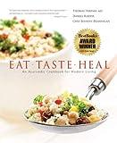 Eat-Taste-Heal: An Ayurvedic Cookbook for Modern Living