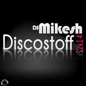 DJ Mikesh-Discostoff 2K14