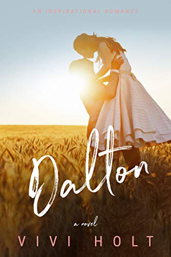 Dalton (Cotton Tree Ranch Book 1) ()