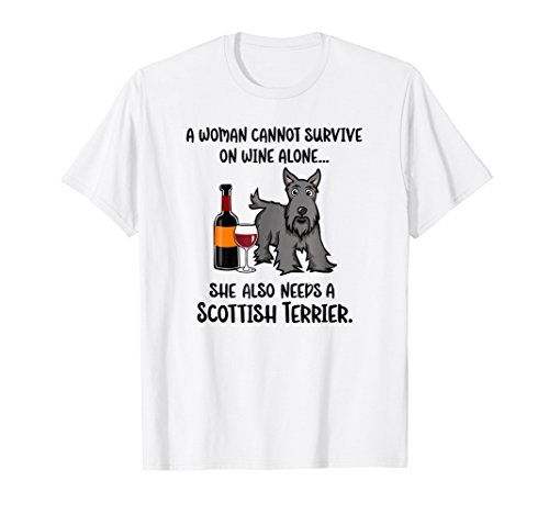(Funny Wine and Scottish Terrier T-Shirt for Scottie Dog Mom)