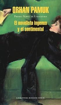 El novelista ingenuo y el sentimental par Pamuk