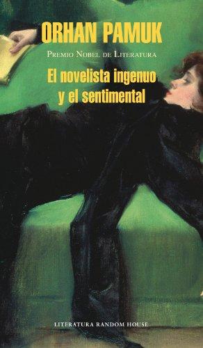 Descargar Libro El Novelista Ingenuo Y El Sentimental Orhan Pamuk