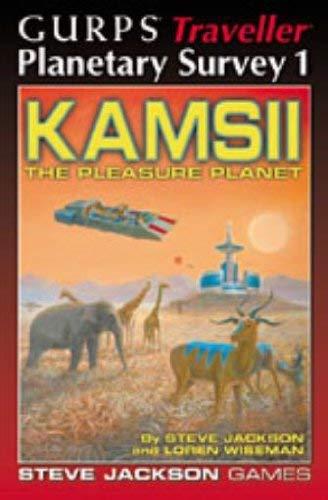 GURPS Traveller Planetary Survey 1: Kamsii, the Pleasure Planet ebook