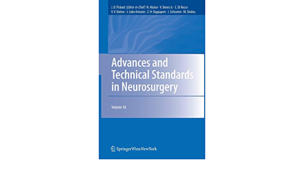 Advances And Technical Standards In Neurosurgery Advances And Technical Standards In Neurosurgery 38 9783709117637 Medicine Health Science Books Amazon Com