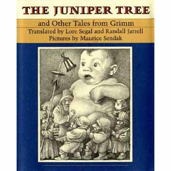The Juniper Tree and Other Tales from Grimm (The Juniper Tree And Other Tales From Grimm)