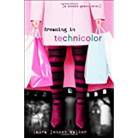 Dreaming in Technicolor: A Phoebe Grant Novel