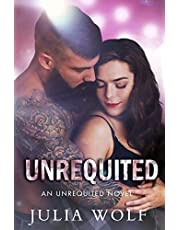 Unrequited: A Rock Star Romance