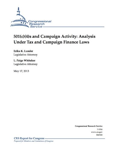 501(c)(4)s and Campaign Activity: Analysis Under Tax and Campaign Finance - Erika's Service Tax