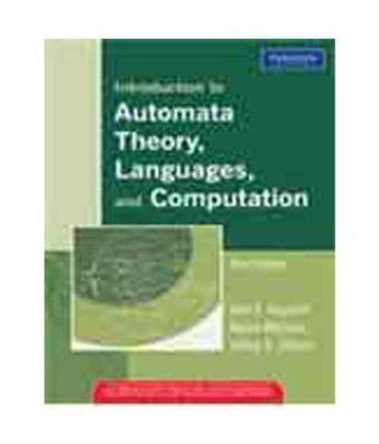 Introduction to Automata Theory, Languages, and Computation by John E. Hopcroft (January 1, 2008) Paperback 3rd (Introduction To The Theory Of Computation 3rd)