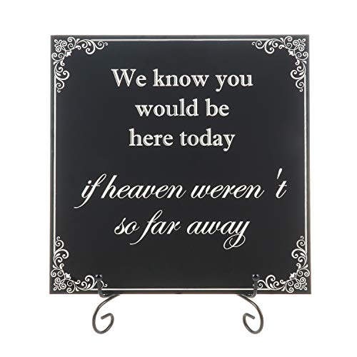 AKITSUMA Memorial Sign for Wedding, We Know You Would Be Here Today If Heaven Wasn't So Far Away, in Loving Memory Sign for Rustic Wedding Décor US-AKI-011 (Matte Black) -