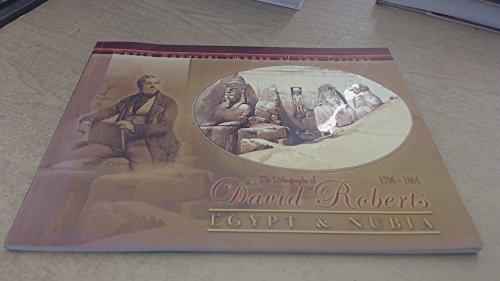 The Lithographs of David Roberts 1796-1864 Egypt & Nubia