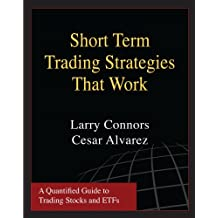 Short Term Trading Strategies That Work (Softcover)