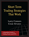 Short Term Trading Strategies That Work