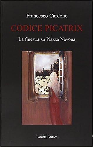 Codice Picatrix : la finestra su Piazza Navona