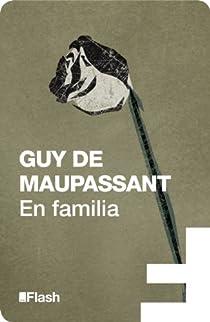 En familia par Maupassant