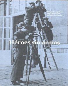 Descargar Libro Heroes Sin Armas Aa.vv.