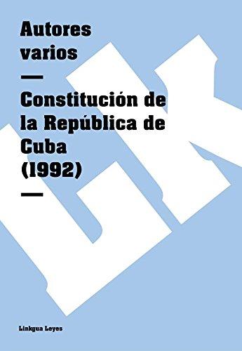 Descargar Libro Constitución De La República De Cuba Autores Varios