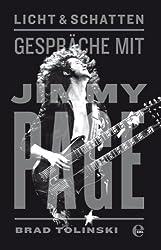 Licht & Schatten: Gespräche mit Jimmy Page (German Edition)