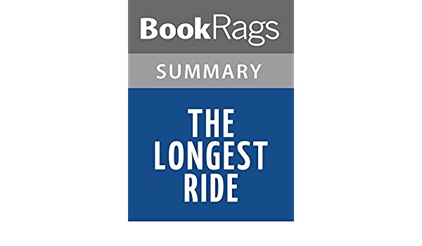 the longest ride book summary