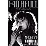 Faithfull : An Autobiography, Dalton, David, 0316273236