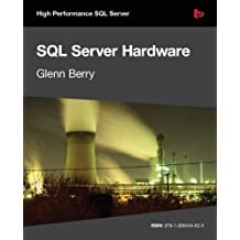 SQL Server Hardware (English Edition)