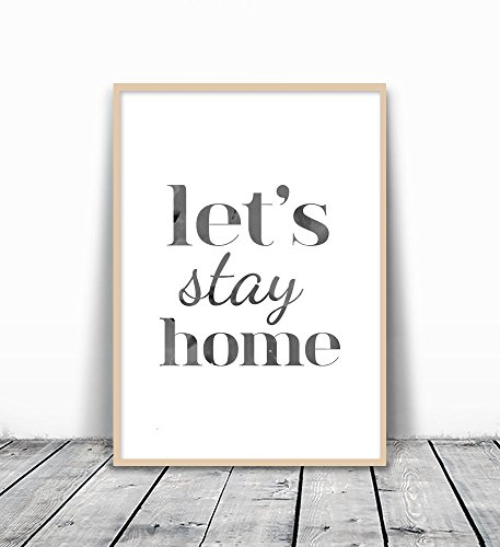 let's stay home, home Sign, Home Print, Home Wall Art, Entryway Print, Entryway art, Front door sign, cozy home decor, Home Quote, stay home art, typo…