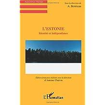 Estonie: identité et indépendance