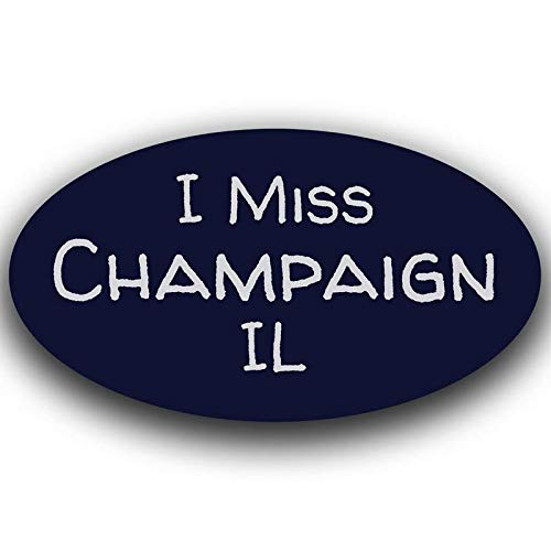 More Shiz I Miss Champaign Illinois Decal Sticker Travel Car Truck Van Bumper Window Laptop Cup Wall One 5.5 Inch Decal MKS0453