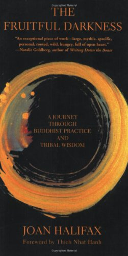 the-fruitful-darkness-a-journey-through-buddhist-practice-and-tribal-wisdom