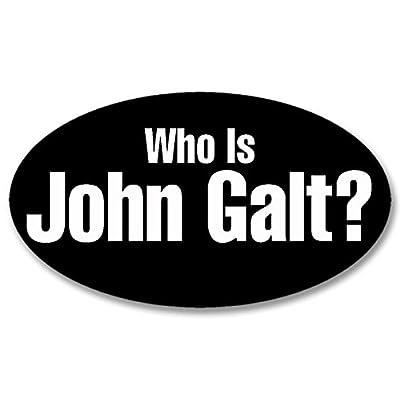 American Vinyl Oval WHO is John GALT Sticker (Libertarian rand Atlas Shrugged Bumper): Automotive
