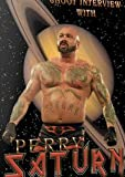 Perry Saturn Shoot Interview Wrestling DVD