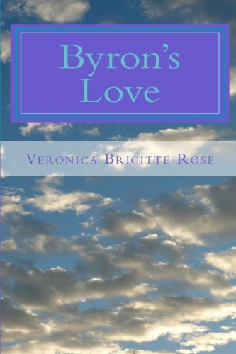 Read Online Byron's Love: Spiritual Tips for Easy Transition into the New Age pdf epub