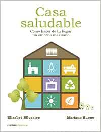 Casa saludable: Cómo hacer de tu hogar un entorno más sano