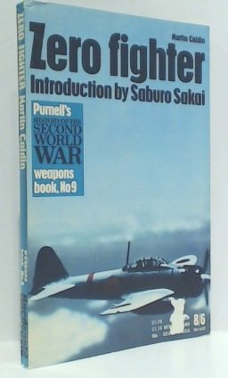 (Zero Fighter Ballantine's Illustrated History of World War II, Weapons book, 9)
