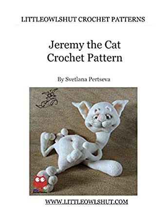198 Crochet Pattern - Jeremy the Cat - Amigurumi soft toy (English ...
