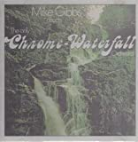 The Only Chrome-Waterfall Orchestra by Mike Gibbs (1995-01-01)