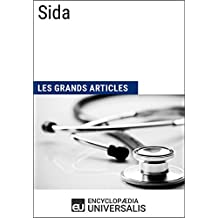Sida: Les Grands Articles d'Universalis (French Edition)