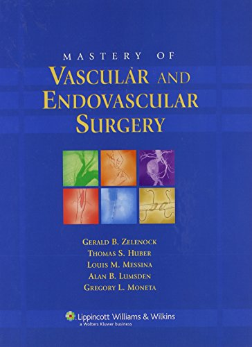 Mastery of Vascular and Endovascular Surgery (Mastery of Vascular and Endovascular Surgery (Zelenock))