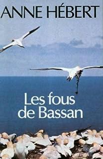 Les Fous de Bassan, Hébert, Anne