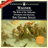 Wagner: The Ride of the Valkyries, Overtures and Choruses