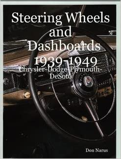 Book Steering Wheels and Dashboards Chrysler Corp 1939-1949