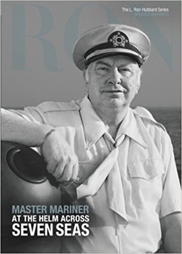 MASTER MARINER L. Ron Hubbard, the Complete Biographical ...