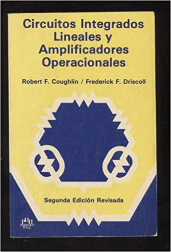 Circuitos Integrados Lineales: COUGHLIN: 9789688800843: Amazon.com: Books