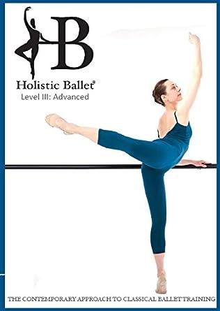 Ballet Holístico Clase DVD: Nivel Avanzado: Amazon.es ...