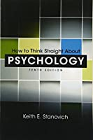 How to Think Straight About Psychology (10th Edition)