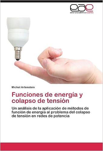 Funciones de energía y colapso de tensión
